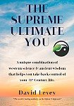 The Supreme Ultimate You by David Levey. Click for your FREE download >>